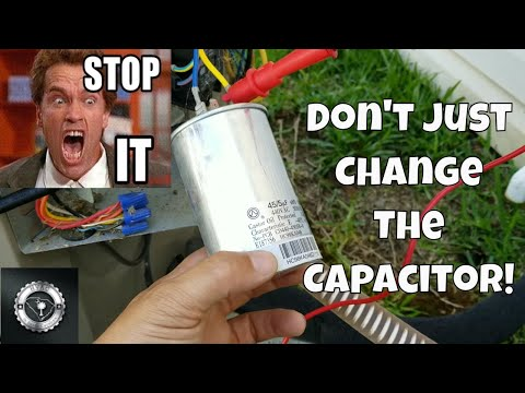 Don't Just Change The Run Capacitor