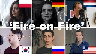 Who Sang It Better: Fire On Fire (Poland, Netherlands, Russia, Germany, South Korea, USA).mp3