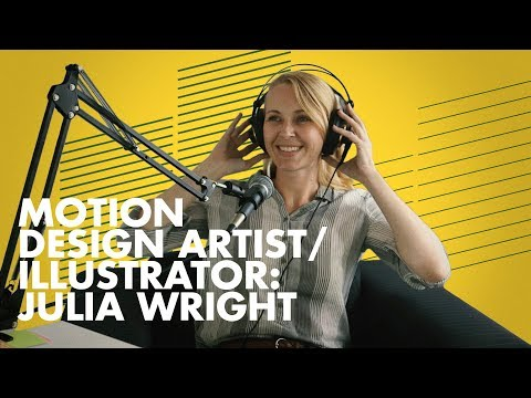 Switching Gears: How Julia Wright Became A Freelance Motion Graphics Artist / Illustrator