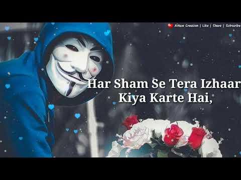 har-sham-se-tera-izhaar-kiya-karte-hai-||-lovely-status-||-lyrice-status-||-new-whatsapp-status