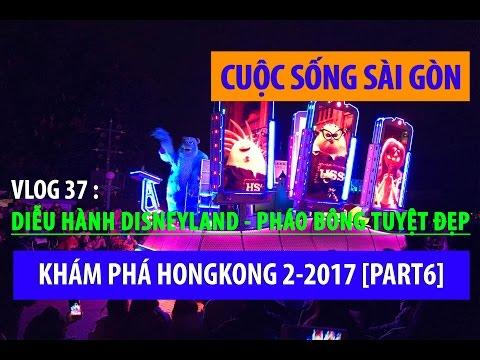 KHÁM PHÁ HONGKONG - DISNEYLAND BẮN PHÁO HOA DIỄU HÀNH 2-2017