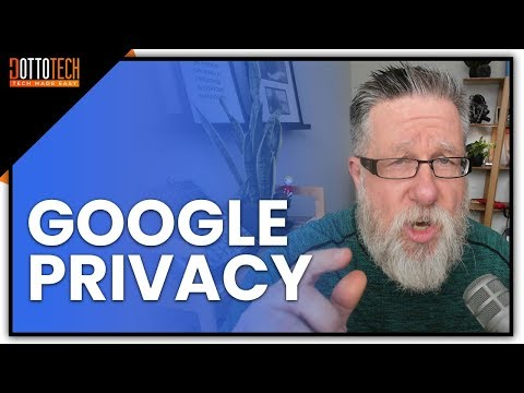 What Does Google Know About You? Protecting Your Privacy with Google in 2018