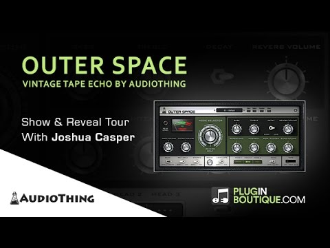 Outer Space - Vintage Tape Echo Plugin (VST, AU, AAX