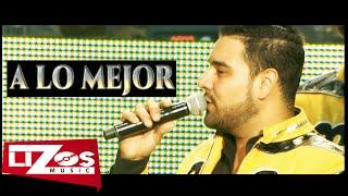 """BANDA MS """"EN VIVO"""" - A LO MEJOR (VIDEO OFICIAL)"""