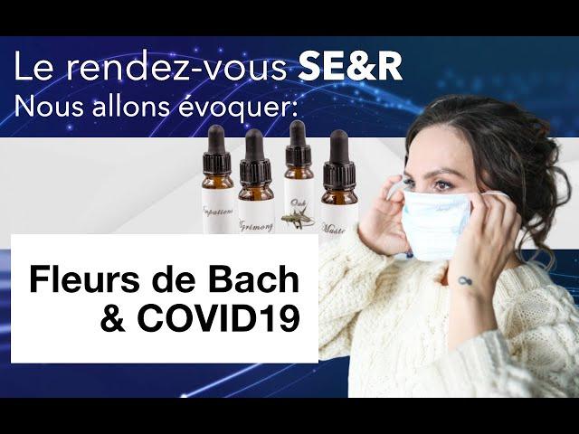 Fleurs de Bach et COVID19