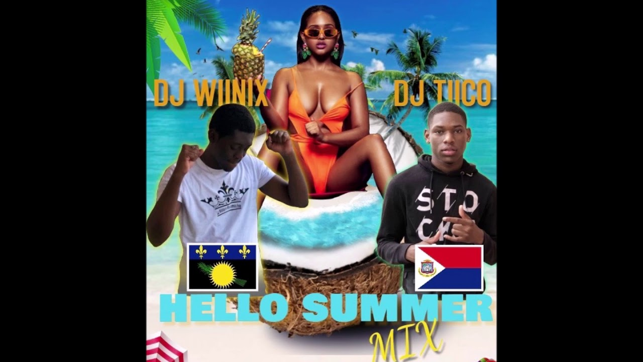 Download HELLO SUMMER MIX BOUYON SOCA BY DJ WIINIX X DJ TIICO
