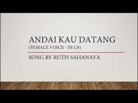Andai Kau Datang - Ruth Sahanaya (Karaoke /  Minus One / Tanpa Vokal)
