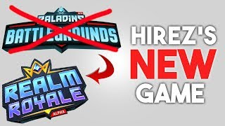 New HiRez Game: REALM ROYALE! How far has it come since Paladins Battlegrounds?