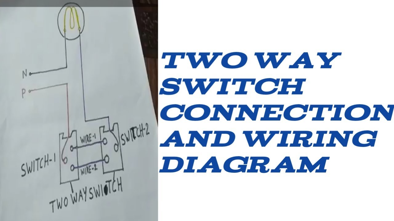 Two Way Wiring Diagram Youtube Diagrams