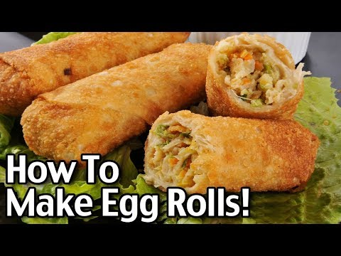 How To Make Egg Rolls At Home – Easy Chicken Egg Rolls