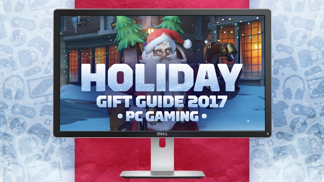 The Best PC Gifts for 2017