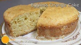 Eggless Orange Cake-eggless Cake Recipes