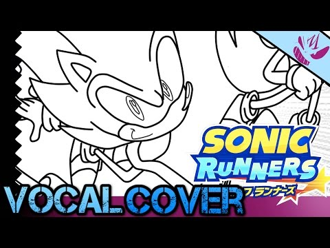 SONIC RUNNERS THEME VOCAL COVER!! by ///Z-X-DX/// - Mardic Mondays