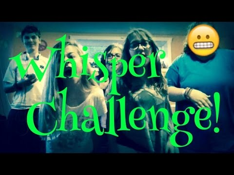 Whispers Challenge! (with Remy, Isabella, Taylor and Devon Rose)