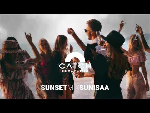 Catch Beach Club Phuket | SUNSET MIX | SUNISAA | SEPTEMBER 2019