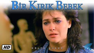 Bir Kırık Bebek - HD Türk Filmi (Hülya Avşar)