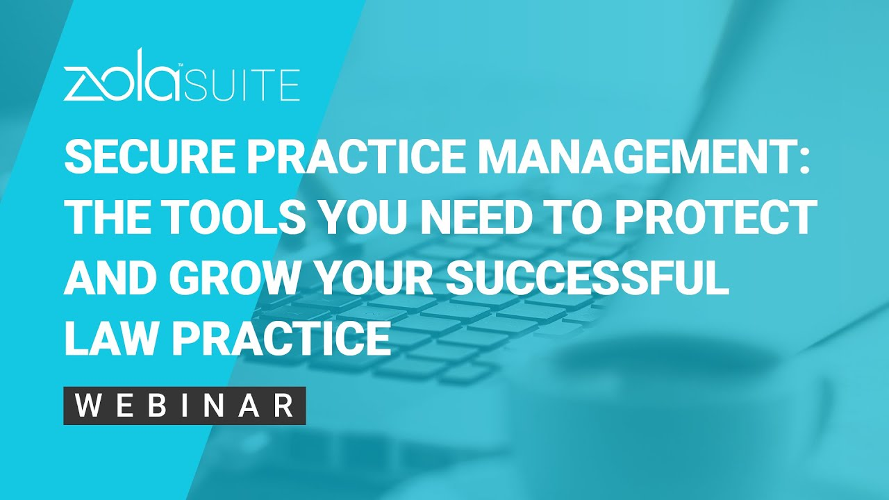Law Office Management - Secure practice management the tools you need to protect and grow your successful law practice