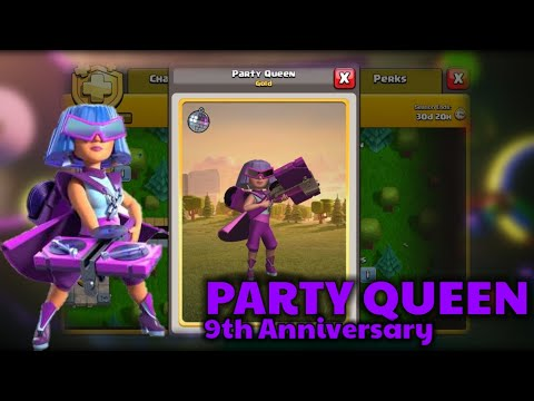 Party Like a Queen! Clash of Clans 9th Anniversary! New Party Queen! (Clash of Clans)