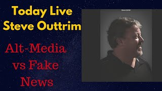 Steve Outtrim Live Fake News, Burning Man, and Celebrity Conspiracies