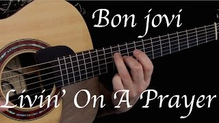 Bon Jovi - Livin' On A Prayer - Fingerstyle Guitar