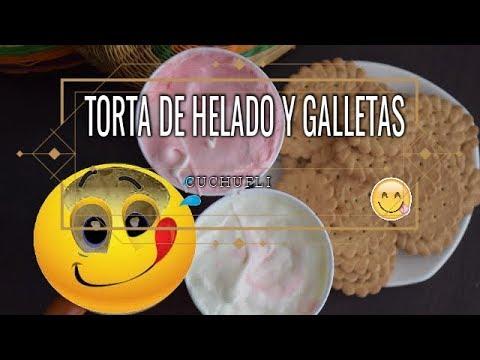 ¡¡TORTA DE HELADO CON GALLETAS!! RECETA FÁCIL EN 5 MINUTOS. CUCHUFLI