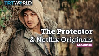 The Protector and Netflix Originals | Television | Showcase