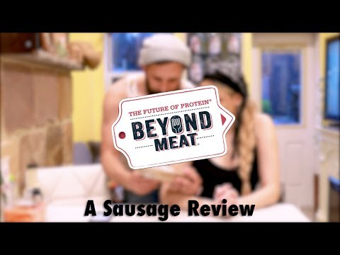 Beyond Meat Sausage Review...Kind of.