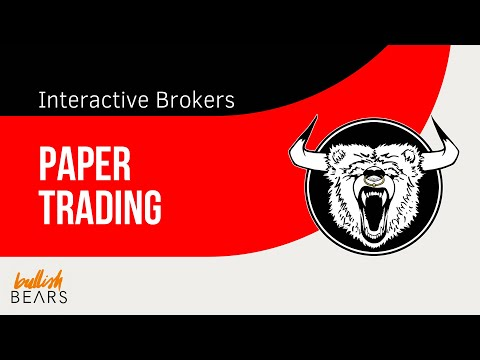 Interactive Brokers Paper Trading - How to Set Up Interactive Brokers Paper Money