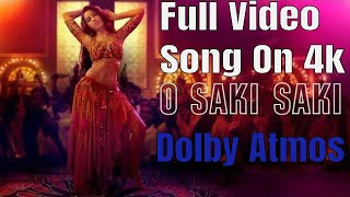 O Saki Saki-Official 4k Full Video Song   Dolby Atmos   Batla House   Drgn Abrz