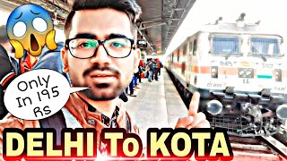 Delhi To Kota | Train Journey | Kota Janshatabdi | Full Review | Travel Vlog | Kota Factory | 2019