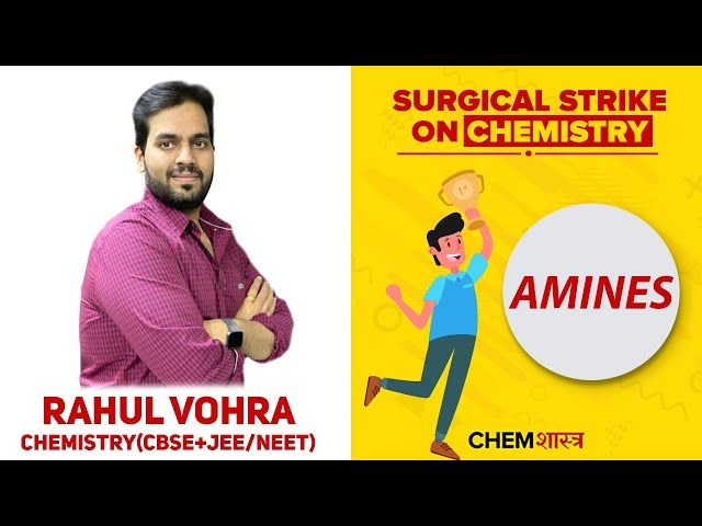Amines | Organic Chemistry | JEE Mains 2020 | ChemShastra | Chemistry Class By Rahul Vohra