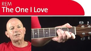 The One I Love - REM Guitar Lesson - Strumming Session