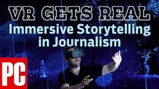 VR Gets Real: Immersive Storytelling in Journalism