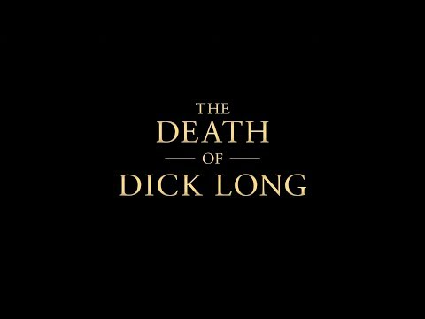 The Death Of Dick Long - Official Trailer