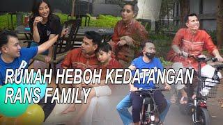 The Onsu Family - Rumah heboh kedatangan RANS FAMILY