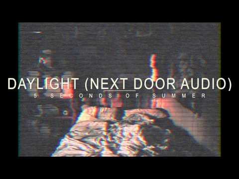 Daylight - 5 Seconds of Summer (Next Door Audio)