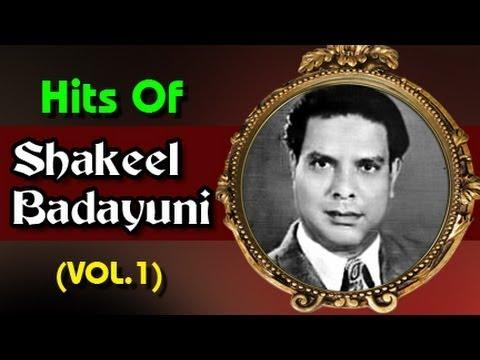 Superhit Songs of Shakeel Badayuni  Evergreen Old Bollywood Songs  Vol 1