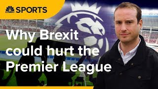 Why even the Premier League should worry about Brexit | CNBC Sports