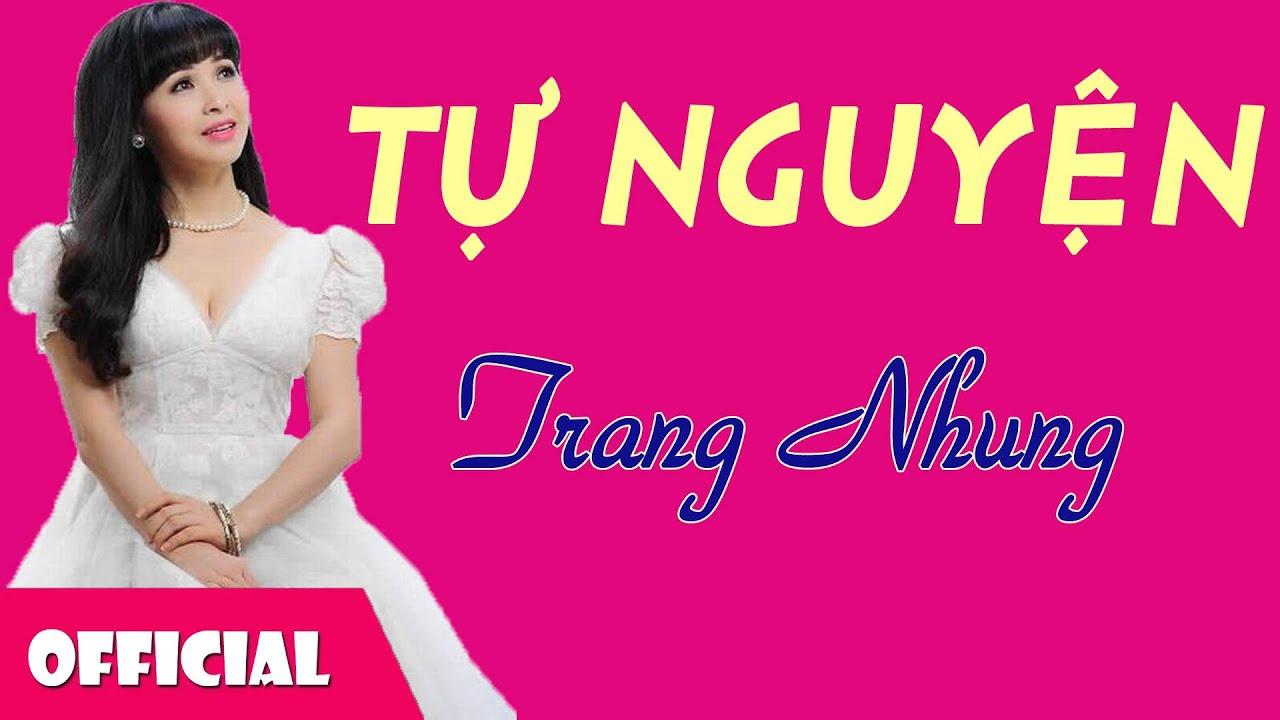 Tự Nguyện - Trang Nhung [Official Audio]