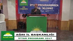 HÜR DAVA PARTİSİ AĞRI İL BAŞKANLIĞI İFTAR PROGRAMI 2017