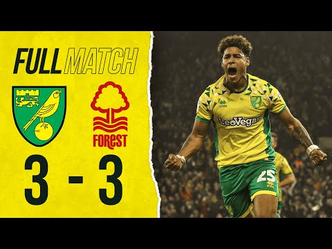 FULL REPLAY | Norwich City 3-3 Nottingham Forest | City Come From 3-0 Down To Salvage A Point | 2018
