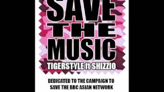 Save The Music - Tigerstyle ft Shizzio (FREE DOWNLOAD!!!)