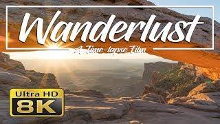 Wanderlust 8K | A Time-lapse Film
