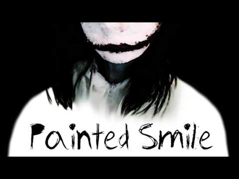 Painted Smile (An Original Jeff The Killer Song) 1 HOUR VERSION