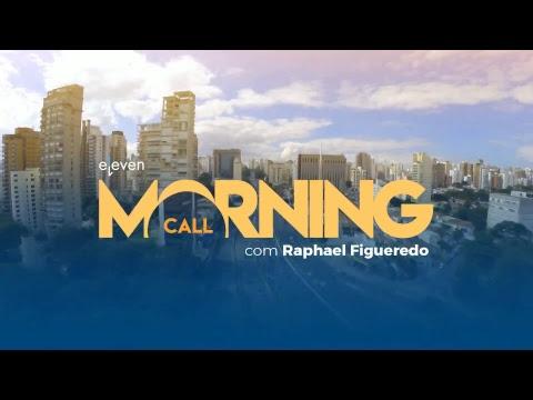 ✅ Morning Call AO VIVO 08/03/18 Eleven Financial