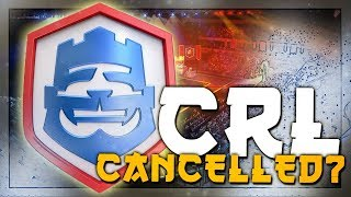 CRL LATAM HAS BEEN CANCELLED?! WHAT!!    Clash World Ep. 16