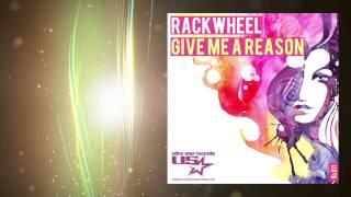 Rackwheel - Give Me A Reason (Radio Edit)