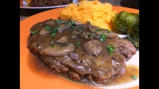 Salisbury Steak with Mushroom Gravy Recipe - Episode #291