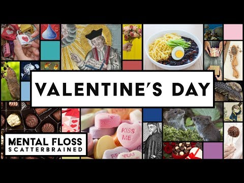 Valentine's Day  Mental Floss Scatterbrained