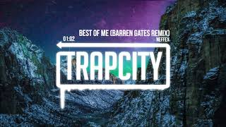 Download NEFFEX - Best Of Me (Barren Gates Remix) Mp3